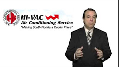 Sunrise FL Leading Heating & Cooling Services HI-VAC Air Conditioning Service of Sunrise FL