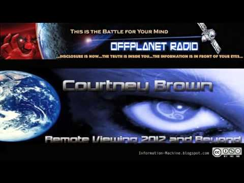Courtney Brown   Remote Viewing 2012 and Beyond, Offplanet Radio, Oct  17, 2012   YouTube