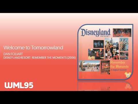 Welcome to Tomorrowland - Dan Foliart