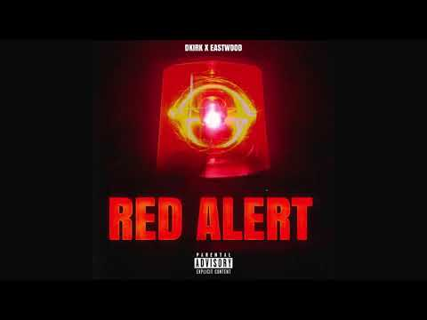DKIRK X EASTWOOD - RED ALERT (OFFICIAL AUDIO)