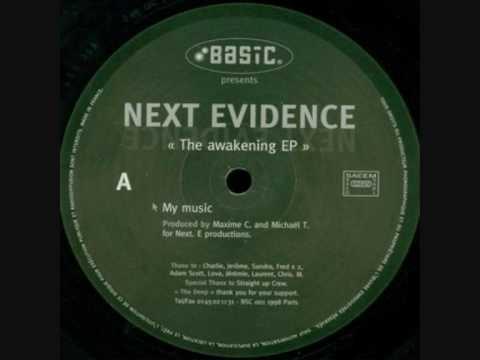 Next Evidence  - The Awakening EP - My Music - Basic Recordings 001