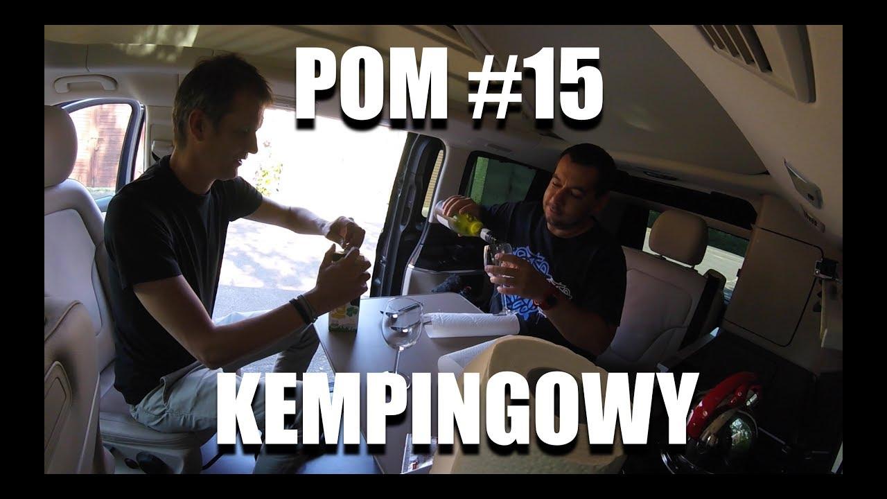 POM #15 – kempingowy