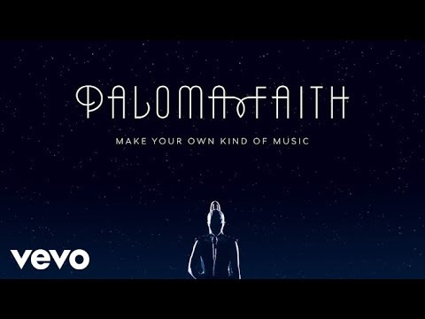 Paloma Faith - Make Your Own Kind of Music (Official Audio)