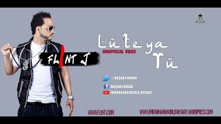 Lutya Tu Flint J Imrankhanworld Akshay New Punjabi Song 2016 Un.mp3