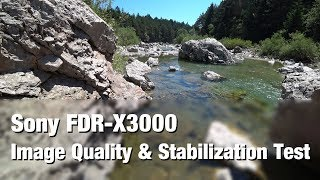 Sony FDR-X3000 | Image Quality and Stabilization Test | 4k 100Mbit