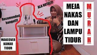 Review Furniture Murah Meja Nakas Dan Lampu Tidur Mewah Dan Murah #lazada #shopee