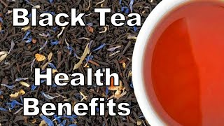 10 Health Benefits Of Black Tea It is said that coffee is harmful t...