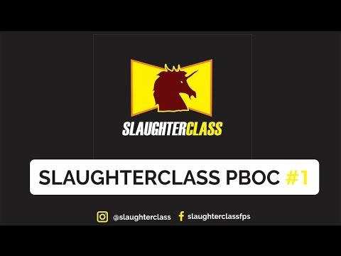 SLAUGHTERCLASS PBOC #1