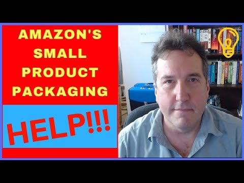 Amazons Small Product Packaging Policy 2018