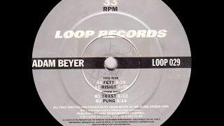 Adam Beyer - Fett
