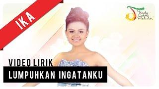 Ika Dangdut Academy 2 - Lumpuhkan Ingatanku | Video Lirik