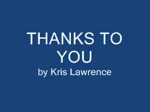 Thanks to You by Kris Lawrence