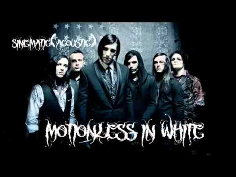 Motionless In White-Sinematic(Acoustic/ In Description)