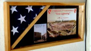 Flag case. In honor of  the 1-7 Field Artillery on Veterans Day, 11-11-11.