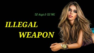 ILLEGAL WEAPON (Remix) | DJ Arijit & DJ Mk | JASMINE SANDLAS feat GARRY SANDHU  | SP Exeleos .