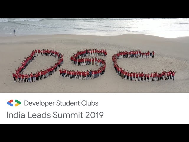 Developer Student Club 2019 India Leads Summit
