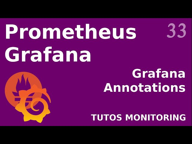 GRAFANA - 33. LES ANNOTATIONS : GUI OU API