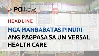 Mga mambabatas pinuri ang pagpasa sa Universal Health Care