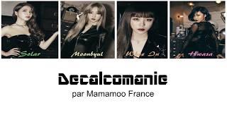 Han-rom-vostfr  Decalcomanie  데칼코마니  - Mamamoo