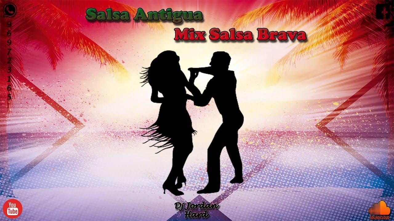 Download Salsa Antigua Mix Salsa Brava (Joe Arroyo, Oscar de Leon, Hector Lavoe) - Dj Jordan Hard