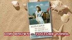 Der Fälscher, die Spionin und der Bombenbauer Roman Hörbuch von Alex Capus