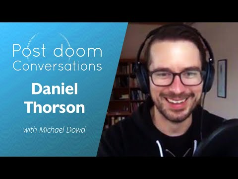 Daniel Thorson: Post-doom with Michael Dowd