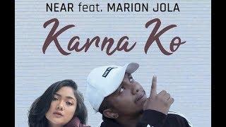 """NEAR ft. Marion Jola _""""Karna Ko""""_live"""