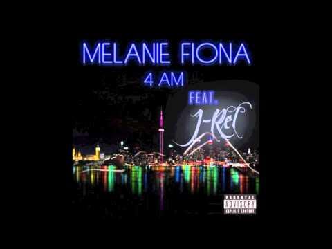 Melanie Fiona Ft. J-Rel 4 AM. G-Mix