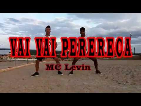 VAI VAI PERERECA - MC Levin | Oz Atrevidos (Coreografia ) thumbnail