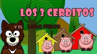 Los Tres Cerditos Y El Lobo Feroz.