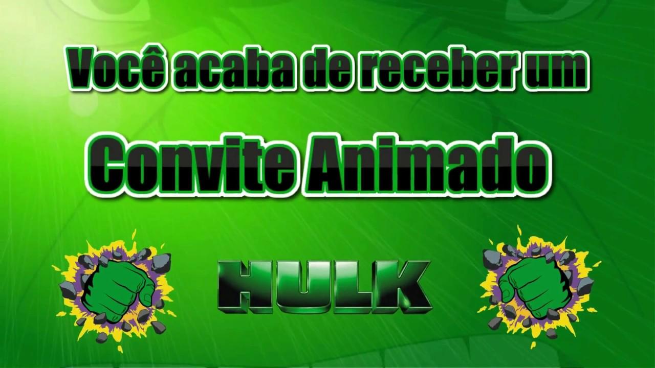 Convite Animado Hulk Tkm Convites Animados Youtube