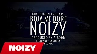 Noizy - Boja Me Dore (Official Lyric Video-Mixtape)