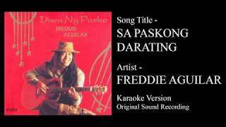 Freddie Aguilar - Sa Paskong Darating (Karaoke - Original Sound Recording)