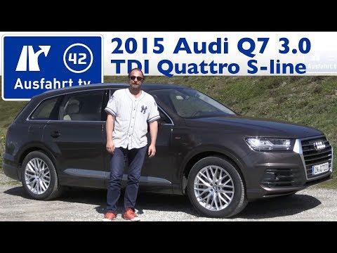 2015 Audi Q7 3.0 TDI quattro tiptronic sline - Fahrbericht der Probefahrt / Test / Review (German)
