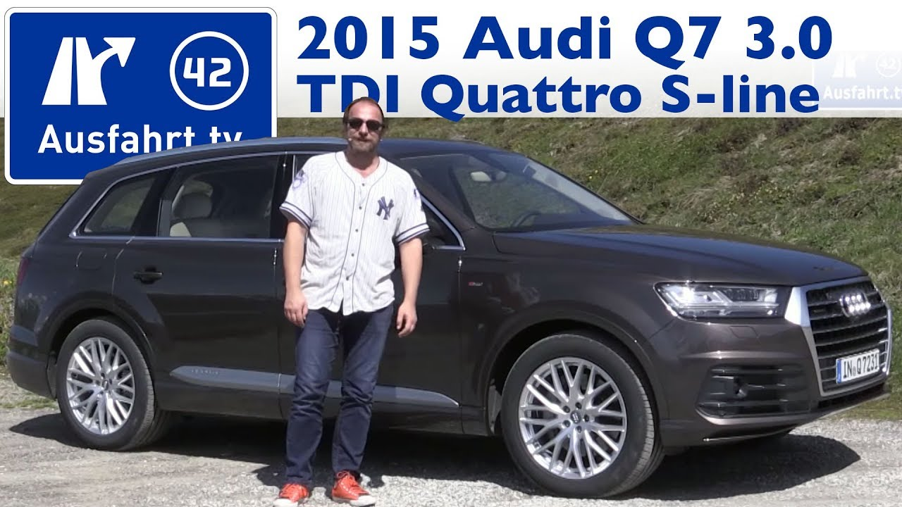 2015 audi q7 3 0 tdi quattro tiptronic sline kaufberatung test review youtube. Black Bedroom Furniture Sets. Home Design Ideas