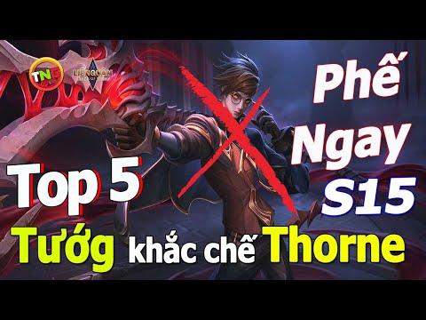 Liên quân mobile Top 5 Tướng khắc chế THORNE mùa 15 ▶ Cách Combo và hướng dẫn chơi cơ bản TNG
