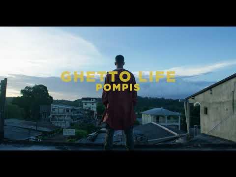 POMPIS GHETTO LIFE TEASER