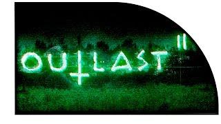 Outlast 2 - ЭТО РЕАЛЬНО СТРЁМНО! ПРОХОЖДЕНИЕ ДЭМО! МНЕ ОТРУБИЛИ ...Й