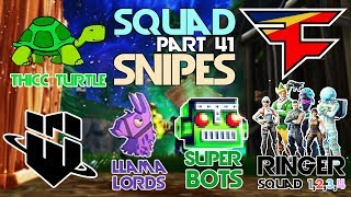 FaZe, WBG, SuperBots, Llama Lords, TT, BOXR, Ringer 1,2,3,4 🥊Squad Snipe🥊 Part 41 (Fortnite)