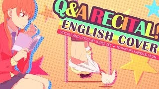 [ENGLISH] Q&A Recital! - Tonari no Kaibutsu-kun (cover) Thumbnail