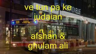 ve tun paa ke judayiaan ghulam ali afshan abbas