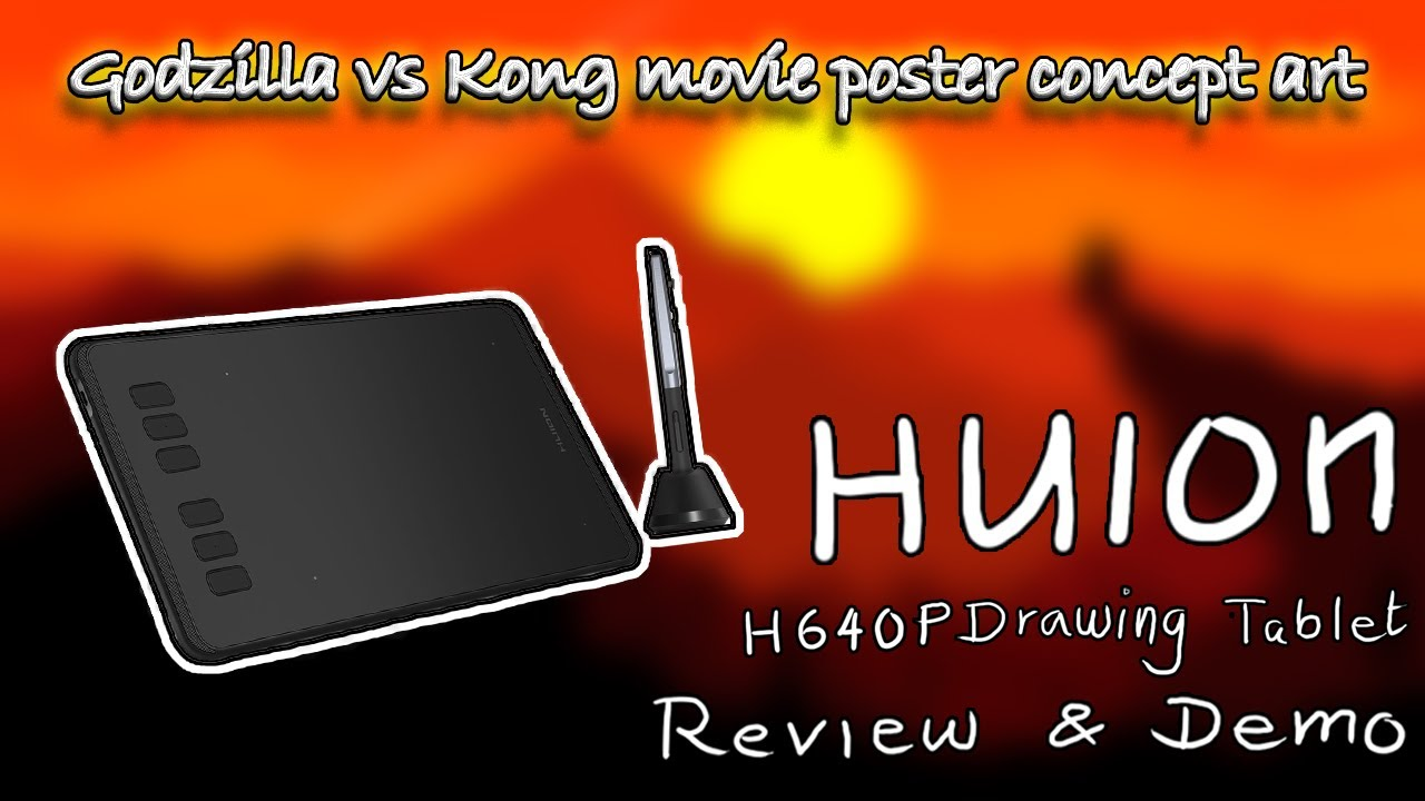 Huion H640P Graphic tablet review and demo | Godzilla vs Kong poster concept art | Black pencil