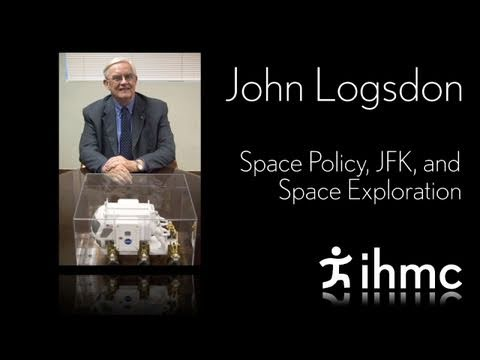 John Logsdon - Space Policy, JFK, and Space Exploration