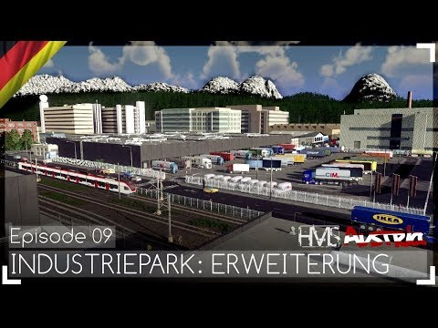 INDUSTRIEPARK: ERWEITERUNG - Austria Episode 09 | Let's Design Cities: Skylines