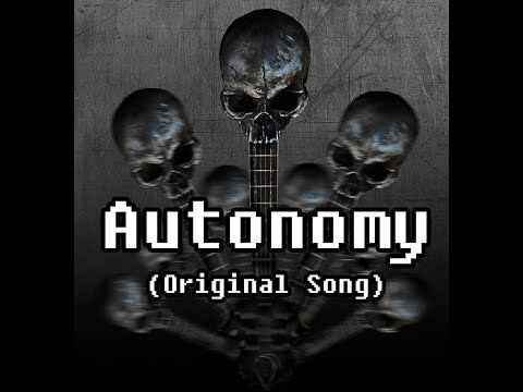 Autonomy - (Original Song by Artificial Fear)