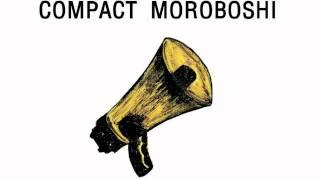 COMPACT MOROBOSHI - JUST RELAX Thumbnail