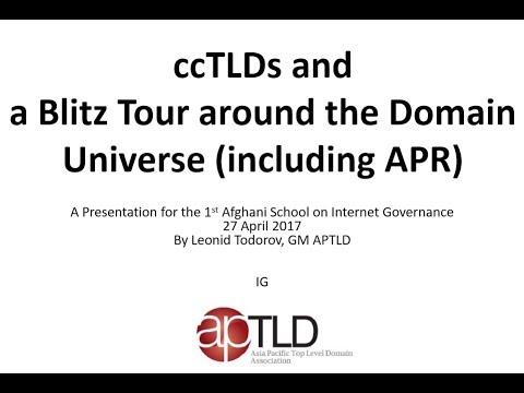 D26 - Domain Name Industry & .AF - Leonid Todorov General, Manager APTLD - AfSIG 2017
