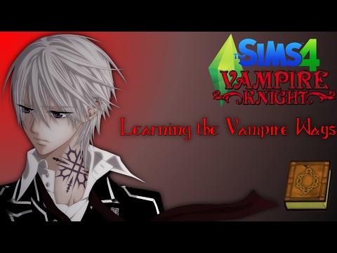 Learning the Vampire Ways | The Sims 4: Vampire Knight |