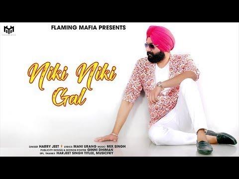 New Punjabi Songs 2018 | Niki Niki Gal | Harry Jeet | Harry Jeet