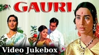 Gauri - Songs Collection - Sunil Dutt - Mumtaz - Nutan - Lata - Rafi - Evergreen Hindi Songs